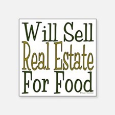 "Will Sell Real Estate Square Sticker 3"" x 3"""