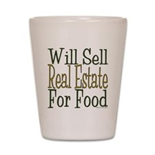 Will Sell Real Estate Shot Glass