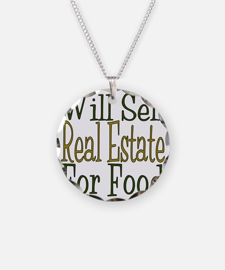 Will Sell Real Estate Necklace