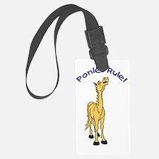 Ponies Rule Luggage Tag