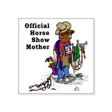 "Horse Show Mom - western Square Sticker 3"" x 3"""