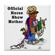 Horse Show Mom - western Tile Coaster