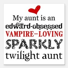 """My Aunt is Sparkly Square Car Magnet 3"""" x 3"""""""