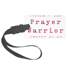 PrayerWarriorred Luggage Tag