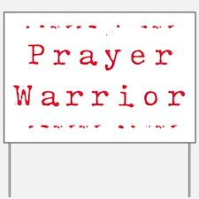 PrayerWarriorred Yard Sign