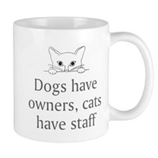 Cats Have Staff Small Mugs