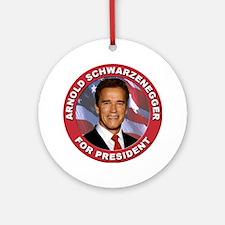 Arnold Schwarzenegger for President Ornament (Roun