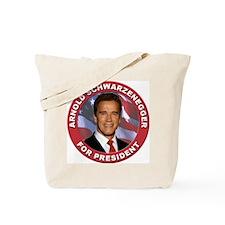 Arnold Schwarzenegger for President Tote Bag