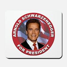Arnold Schwarzenegger for President Mousepad