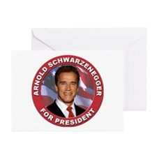 Arnold Schwarzenegger for President Greeting Cards