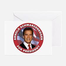 Arnold Schwarzenegger for President Greeting Cards