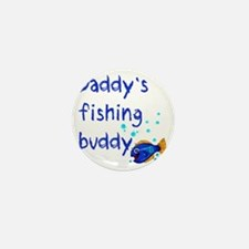 Daddys_fishing_buddy Mini Button