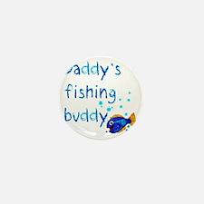 Daddys_fishing_buddy_drk Mini Button