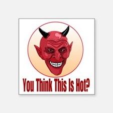 """Devil-this is hot-c10trans Square Sticker 3"""" x 3"""""""