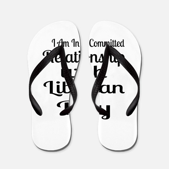 I Am In Relationship With Liberian Boy Flip Flops
