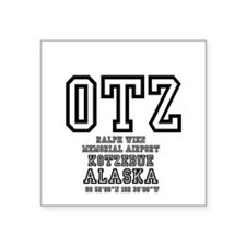 "AIRPORT CODES - OTZ - KOTZE Square Sticker 3"" x 3"""
