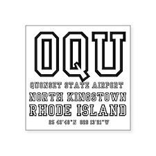 "AIRPORT CODES - OQU - QUONS Square Sticker 3"" x 3"""