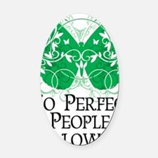 No-Perfect-People-Allowed Oval Car Magnet