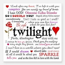 """Twilight Quotes Square Car Magnet 3"""" x 3"""""""