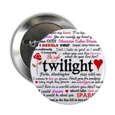 "Twilight Quotes 2.25"" Button"