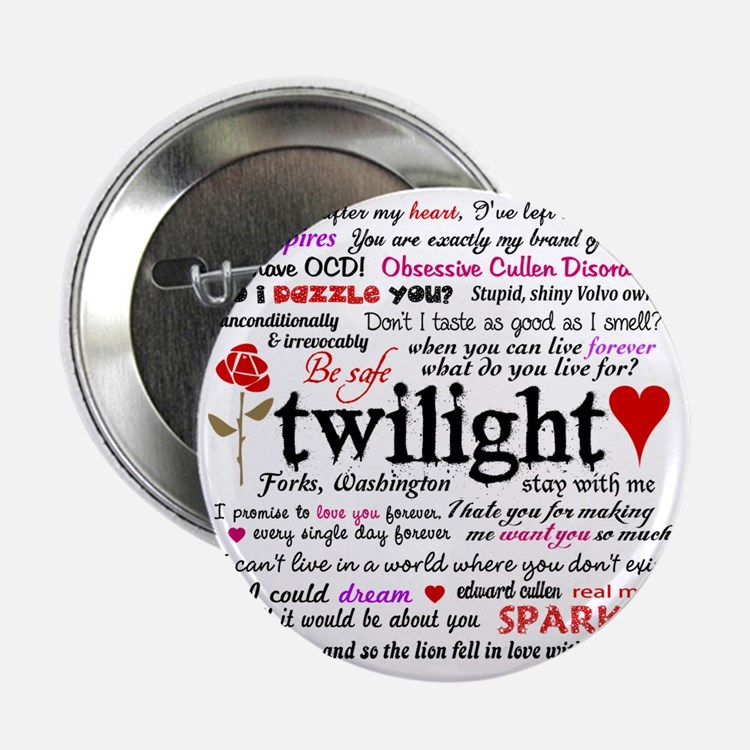 """Twilight Quotes 2.25"""" Button"""