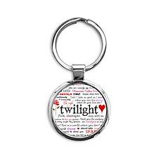 Twilight Quotes Round Keychain