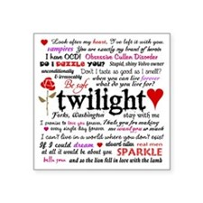 "Twilight Quotes Square Sticker 3"" x 3"""
