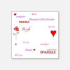 """Twilight Quotes -dk Square Sticker 3"""" x 3"""""""