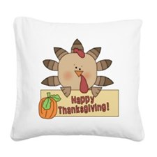 Happy Thanksgiving1 Square Canvas Pillow