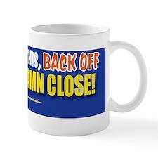 TG 4  Too damn close Mug