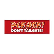 TG 10 Please dont tailgate Car Magnet 10 x 3