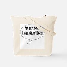 I Am an Actress Tote Bag