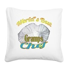 WORLDS BEST GRAMPS / CHEF Square Canvas Pillow