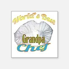 "WORLDS BEST GRANDPA / CHEF Square Sticker 3"" x 3"""