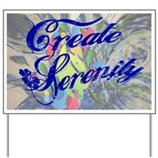 CreateSerenityWithPainting Yard Sign