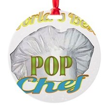 WORLDS BEST POP / CHEF Ornament