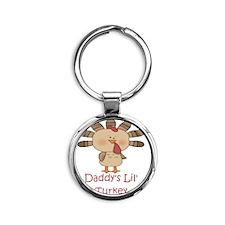 DaddysLilTurkey Round Keychain