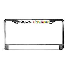 Peace Love Kindergarten License Plate Frame