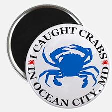 i caught crabs in Ocean City Magnet