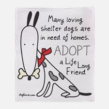adoptlifelongdog Throw Blanket