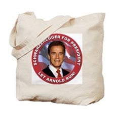 Schwarzenegger for President Tote Bag