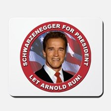 Schwarzenegger for President Mousepad