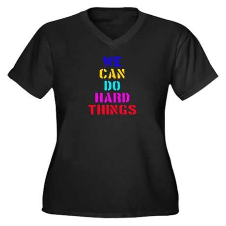 We Can Do Hard Things Women's Plus Size V-Neck Dar