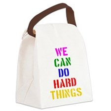 We Can Do Hard Things Canvas Lunch Bag