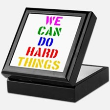 We Can Do Hard Things Keepsake Box