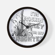 Im Rockin Grey for my Daughter Wall Clock