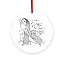 I Wear Grey Because I Love My Niece Round Ornament
