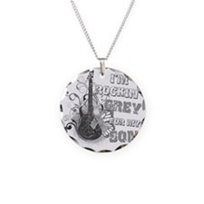 Im Rockin Grey for my Son Necklace Circle Charm