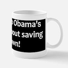 anti obama saving his job2bumpd Mug