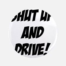 "shutupanddrive 3.5"" Button"